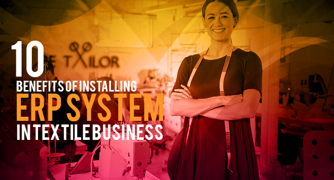 10-Benefits-of-installing-ERP-system-in-Textile-business-bbb-2.jpg
